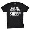Ask Me About My Sheep Men's Tshirt