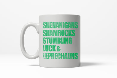 Shenanigans Shamrocks Stumbling Luck & Leprechauns Irish St Pats Coffee Drinking Mug - 11oz