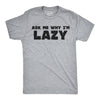Ask Me Why I'm Lazy Sloth Flip Men's Tshirt