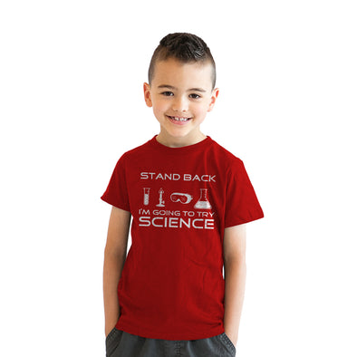 Stand Back I'm Going To Try Science Youth Tshirt