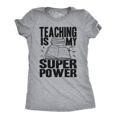 Womens Teaching Is My Superpower Funny Teacher Superhero Nerd T shirt