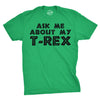 Ask Me About My T-Rex Flip Men's Tshirt