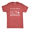 Stand Back I'm Going To Try Science Men's Tshirt