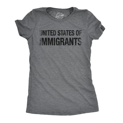 Womens United States of Immigrants Funny Citizen American T shirt