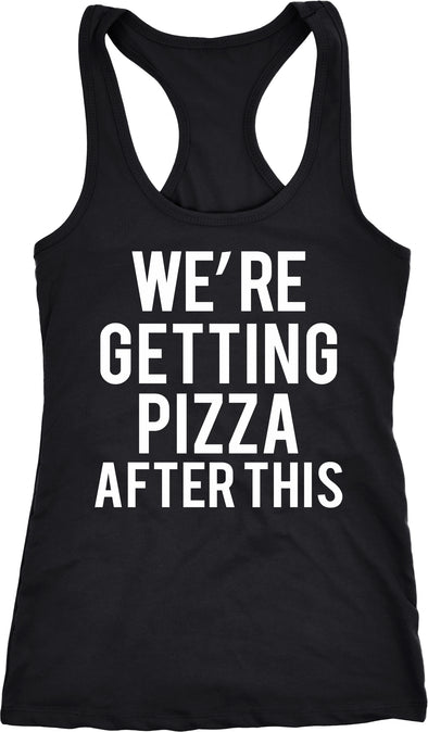 Womens Were Getting Pizza After This Funny Workout Sleeveless Fitness Tank Top