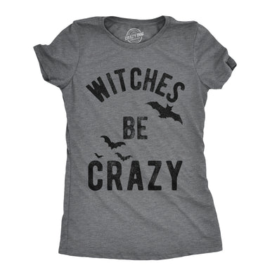 Womens Witches Be Crazy Tshirt Funny Halloween Party Tee For Ladies