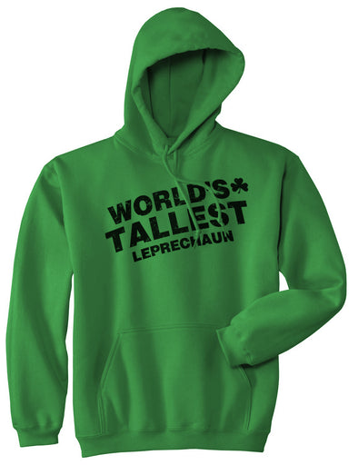 World's Tallest Leprechaun Hoodie Funny Saint Patricks Day Sweatshirt
