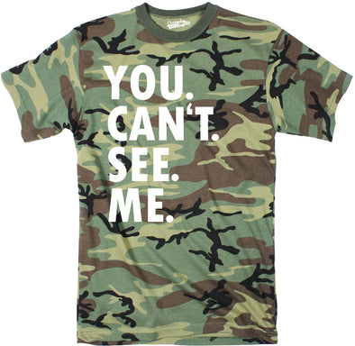 You. Can't. See. Me. Men's Tshirt
