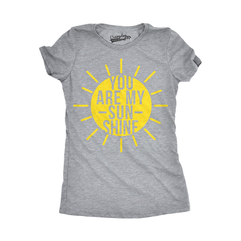Womens You Are My Sunshine T shirts Funny Summer Tee Cute Adorable Novelty Graphic T shirt