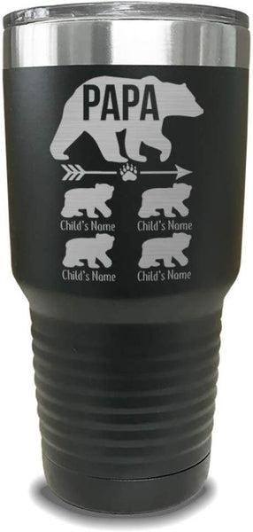 Papa Bear (CUSTOM) With Child's Name Engraved Tumblers - Laser Engraved, add up to 10 Child's Name - Perfect Gift for Dads or Father's Day Gift