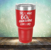This is What 60 & Awesome Looks Like - Engraved Tumbler Wine Mug Cup Unique Funny Birthday Gift Graduation Gifts for Women 60th Sixty Over the Hill Hilarious 1958 (20 Ring, Pink