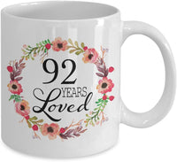 92nd Birthday Gifts for Women - Gift for 92 Year Old Female - 92 Years Loved Since 1928 - White Coffee Mug for Wife Mom Nana Grandma Her