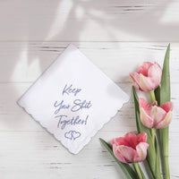 W&F GIFT Something Blue Wedding Gift Embroidered Handkerchief | Keep Your Shit Together! | Wedding Day Bride Gift