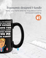 Donald Trump Mug Gifts for Dad - A Great Father And I Love You - Funny Father's Day Gifts from Daughter Son (15oz)