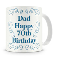 """Dad Happy 70th Birthday"" - Gift Present Mug For Dad Birthday - 3 Colours"