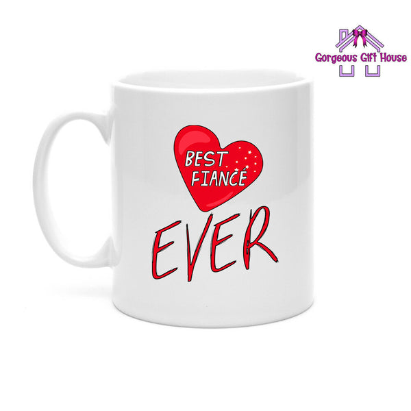 Gifts for Him, Best Fiance Ever Mug, Valentine's Day Gift for Fiance