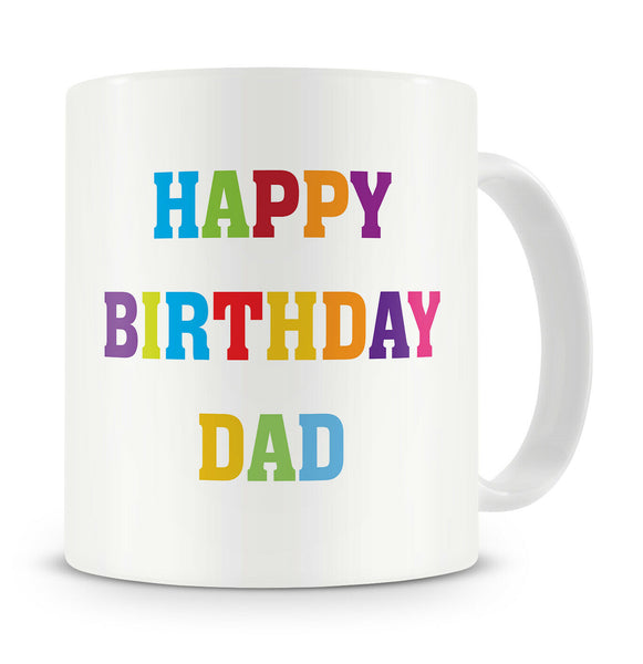 """Happy Birthday Dad"" - Gift Present Mug For Dad Father Birthday - 30th,40th,50th"