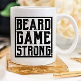 Beard Game Strong Mug Fathers Day Gift Beard Coffee Mug Gift for Him Coffee Mug