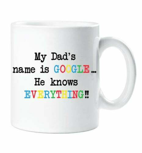 Dad Google Mug Gift My Dad's Name is Google He Knows Everything Gift For Him
