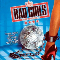 Bad Girls the Musical - Original London Cast CD