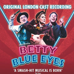 Betty Blue Eyes - Original London Cast CD