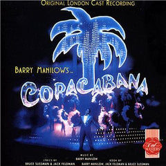 Copacabana - London Cast Recording CD