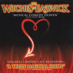 The Witches Of Eastwick - Original London Cast CD