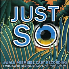 Just So - World Premiere Cast CD