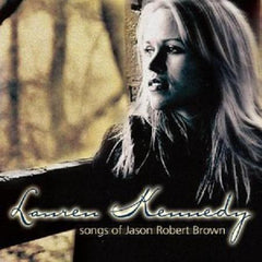 Lauren Kennedy - Songs of Jason Robert Brown CD