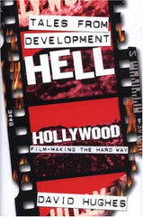 Tales from Development Hell (Hardback) Book