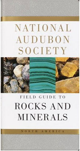 Audubon Field Guide to North American Rocks and Minerals