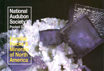 Audubon Pocket Guide to Familiar Rocks and Minerals of North America