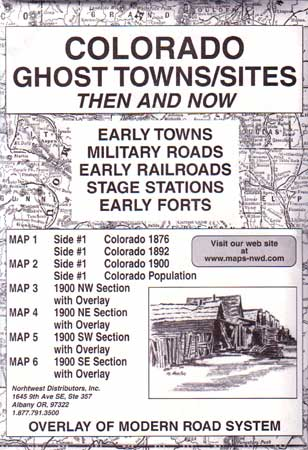 Colorado Ghost Towns/Sites Then & Now (Maps)