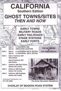 California Ghost Towns, Then & Now, Southern Edition (Maps)