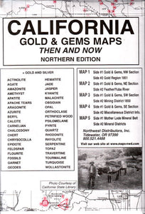 California Gold & Gems Then & Now, Northern Edition (Maps)