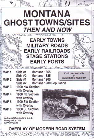 Montana Ghost Towns/Sites Then & Now (Maps)