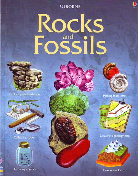 Rocks and Fossils, an Usborne Guide