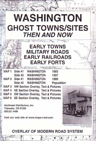 Washington Ghost Towns/Sites Then & Now (Maps)