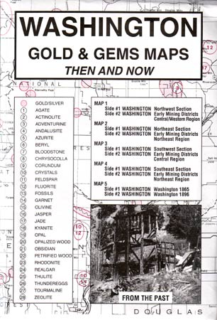 Washington Gold & Gems Then and Now (Maps)