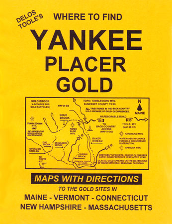 Where to Find Yankee Placer Gold