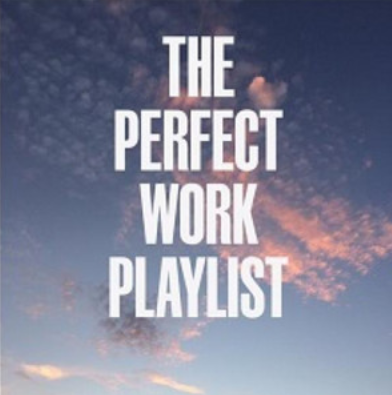 Lucht met de tekst: the perfect work playlist