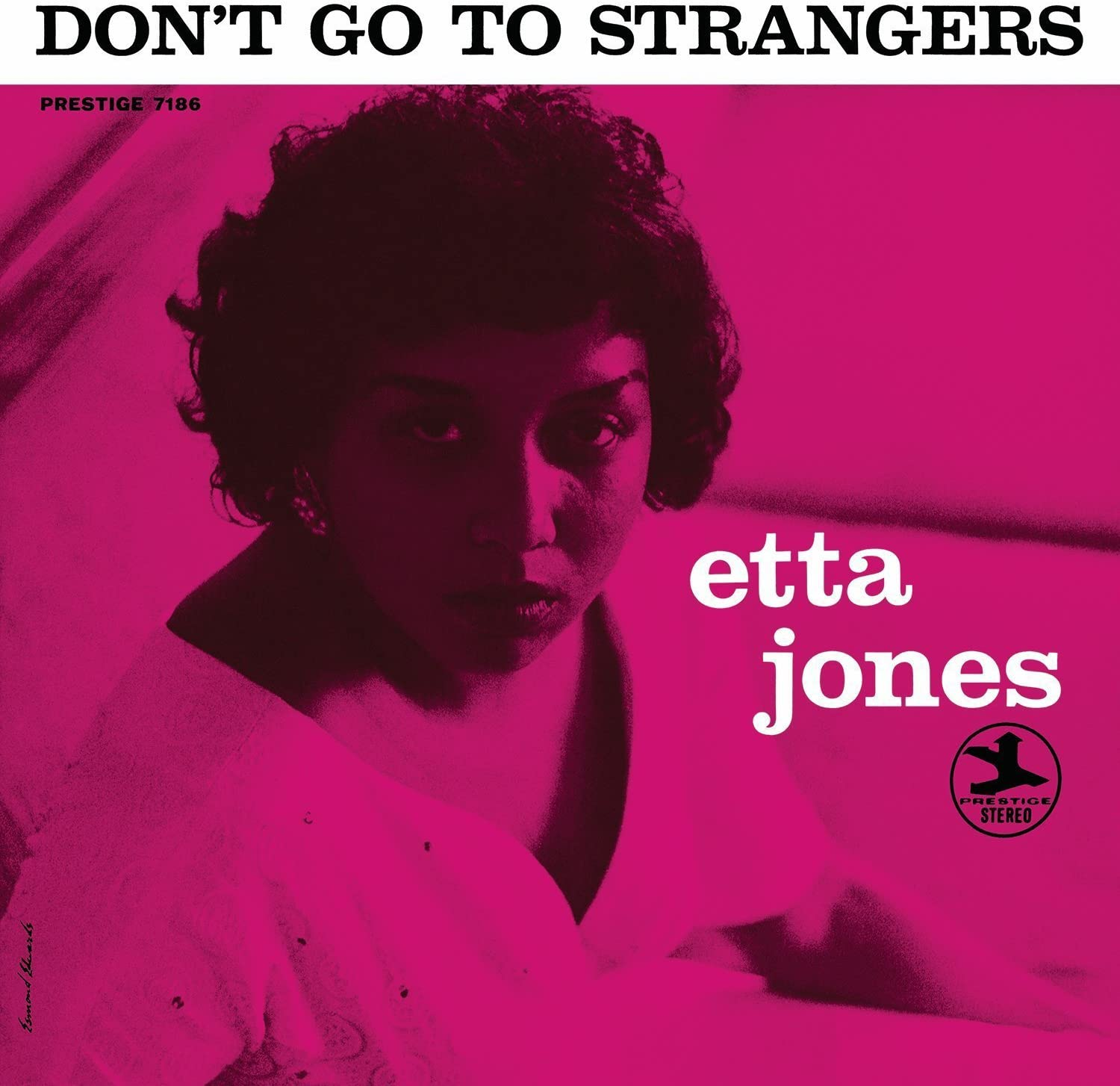 Don't Go To Strangers (LP)