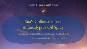 Sita's Colloidal Silver & Eucalyptus Oil Spray