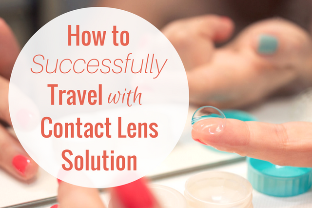 How to Travel With Contact Lenses