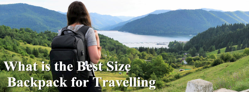 Matein Backpack what is the best size backpack for travelling
