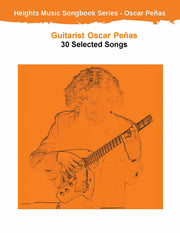 Oscar Peñas Guitarist - 30 Selected Songs