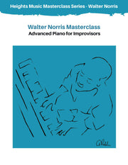 Walter Norris Advanced Piano Technique for Improvisers