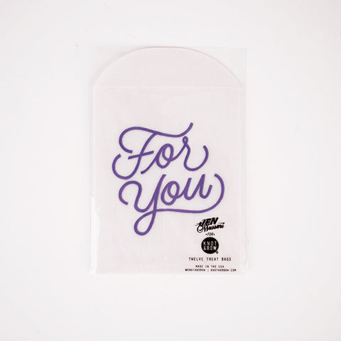12 treat bags - FOR YOU