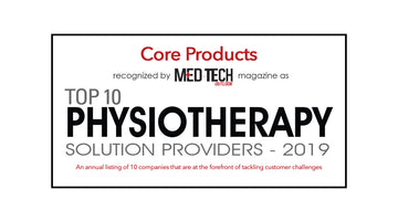 "In the news: Core Products recognized as a ""Top 10 Physiotherapy Solution Providers – 2019"""