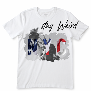 Stay Weird NYC White T-Shirts